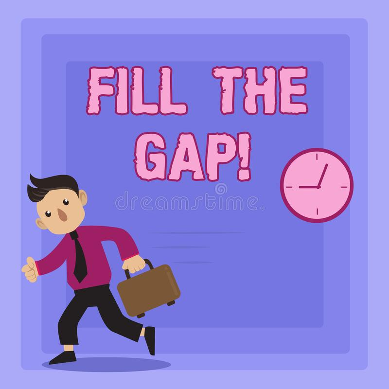 Handwriting text writing Fill The Gap. Concept meaning Put he missing part in its right place Solution to the puzzle. Handwriting text writing Fill The Gap vector illustration