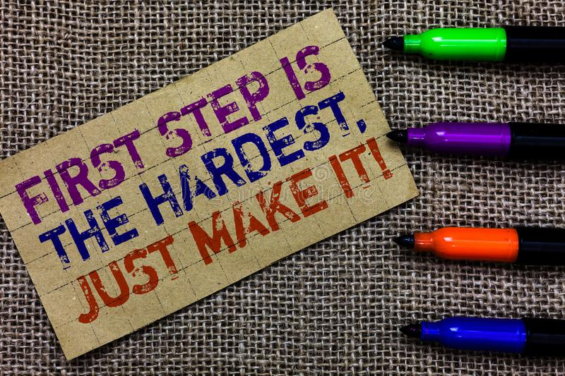 Handwriting text writing First Step Is The Hardest, Just Make It. Concept meaning dont give up on final route Paperboard computer. Mouse jute background stock photo