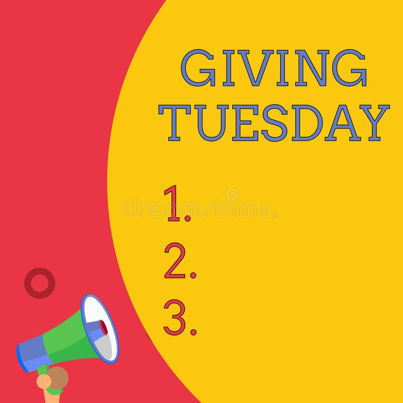 Handwriting text writing Giving Tuesday. Concept meaning international day of charitable giving Hashtag activism Half. Handwriting text writing Giving Tuesday royalty free illustration