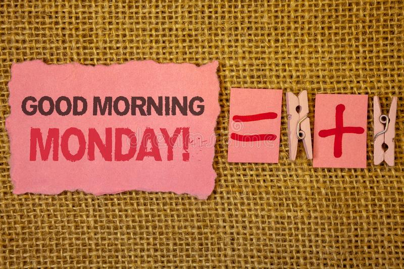 Handwriting text writing Good Morning Monday Motivational Call. Concept meaning Happy Positivity Energetic Breakfast Jute sacks pl. Us two paper clip equal pink stock photography