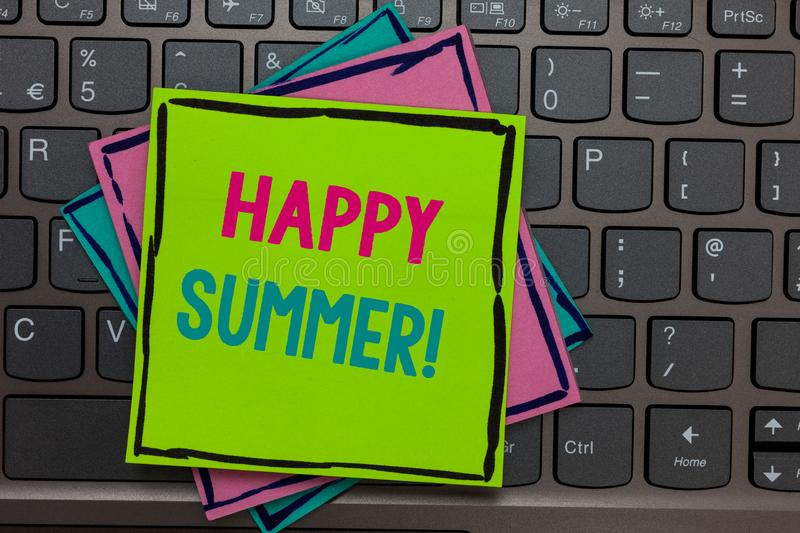 Handwriting text writing Happy Summer. Concept meaning Beaches Sunshine Relaxation Warm Sunny Season Solstice Papers reminders key. Board Inspiration communicate royalty free stock images