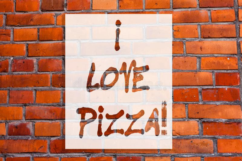 Handwriting text writing I Love Pizza. Concept meaning To like a lot Italian food with cheese ham pepperoni in slices stock images