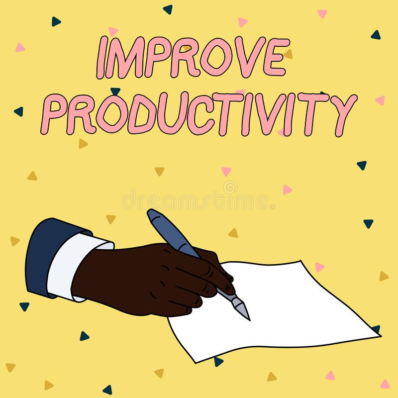 Handwriting text writing Improve Productivity. Concept meaning to increase the machine and process efficiency Male Hand. Handwriting text writing Improve stock illustration