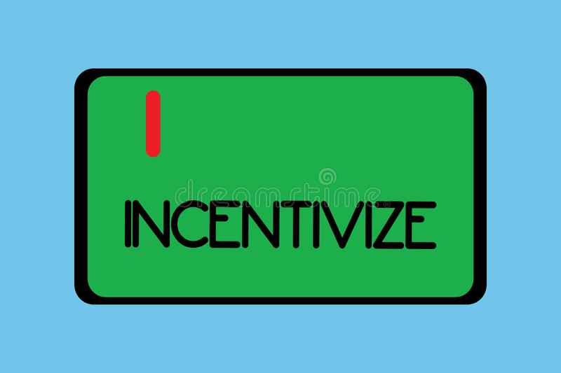 Handwriting text writing Incentivize. Concept meaning Motivate or encourage someone to do something Provide incentive.  royalty free illustration