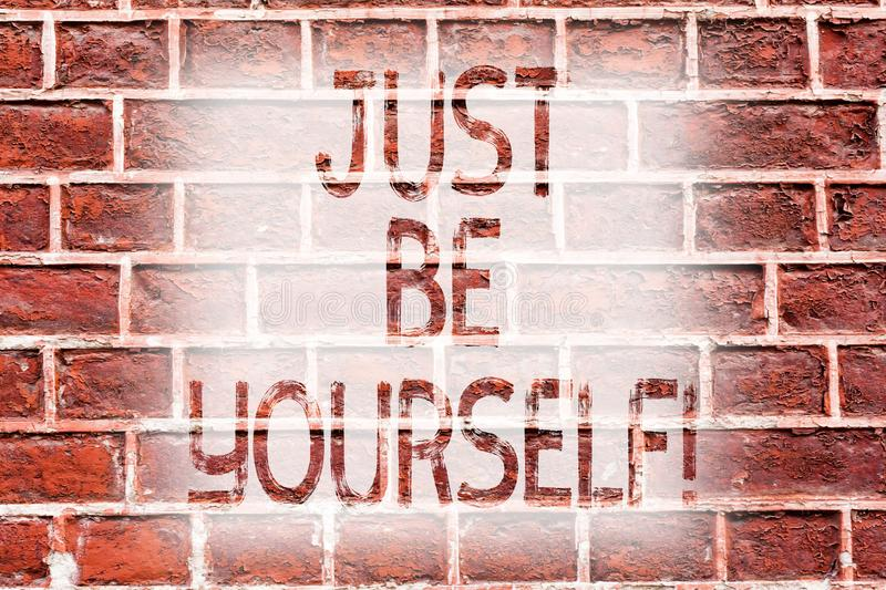 Handwriting text writing Just Be Yourself. Concept meaning Self Attitude Confidence True Confident Honesty Motivation. Handwriting text writing Just Be Yourself royalty free stock photos
