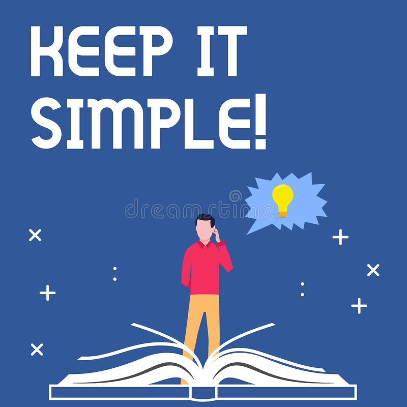 Handwriting text writing Keep It Simple. Concept meaning Simplify Things Easy Understandable Clear Concise Ideas. Handwriting text writing Keep It Simple stock illustration