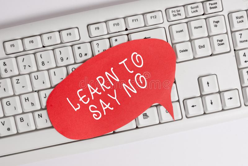 Handwriting text writing Learn To Say No. Concept meaning decline or refuse few things before you destroy yourself Empty. Handwriting text writing Learn To Say stock photography
