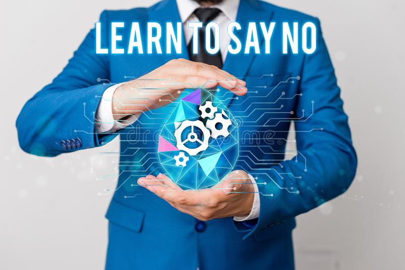 Handwriting text writing Learn To Say No. Concept meaning decline or refuse few things before you destroy yourself Man. Handwriting text writing Learn To Say No stock photo