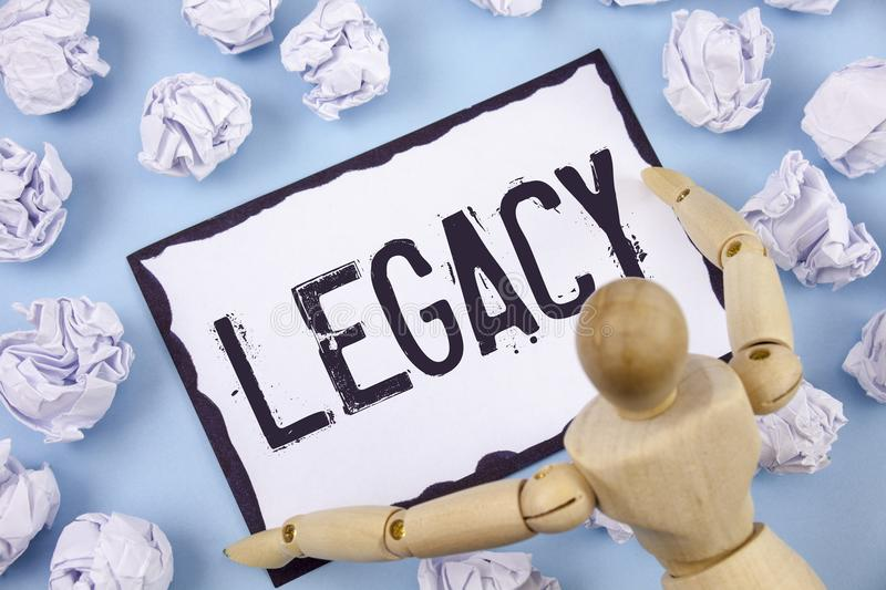 Handwriting text writing Legacy. Concept meaning Transmitted Received from an ancestor Money Properties given by will written on S. Handwriting text writing royalty free stock photography