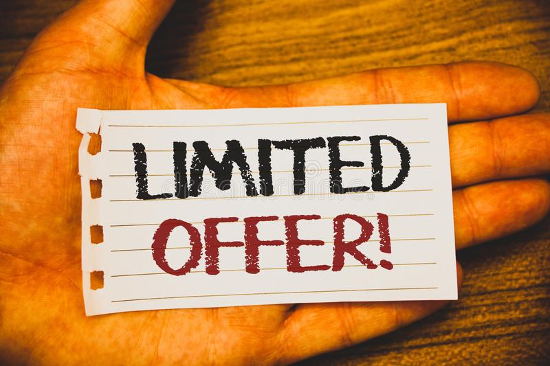 Handwriting text writing Limited Offer Motivational Call. Concept meaning Short time special clearance Price Reduction Text two Wo. Rds written white paper note royalty free stock images