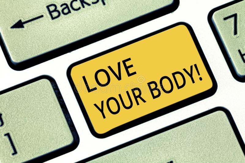 Handwriting text writing Love Your Body. Concept meaning Selfacceptance take care of yourself have a healthy diet Keyboard key stock image
