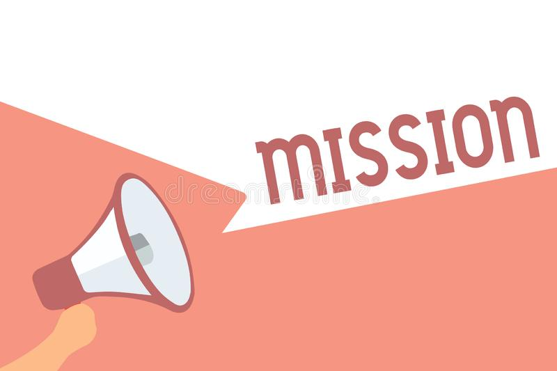 Handwriting text writing Mission. Concept meaning Corporate goal Important Assignment Business purpose and focus. Megaphone loudspeaker speech bubbles important royalty free illustration