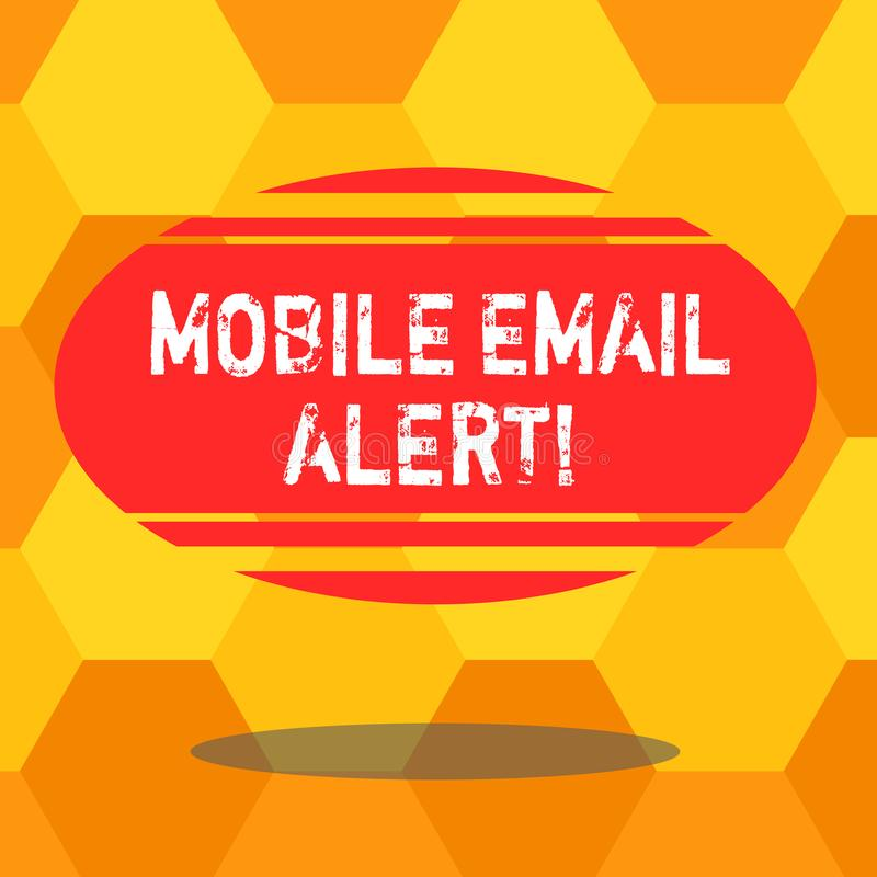Handwriting text writing Mobile Email Alert. Concept meaning machine to demonstrating communication that is time sensitive Blank. Color Oval Shape with royalty free illustration