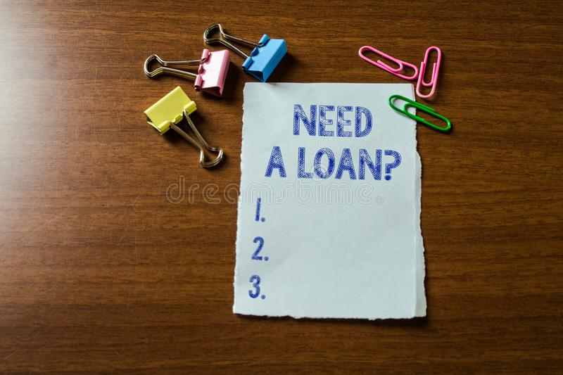 Handwriting text writing Need A Loan Question. Concept meaning asking he need money expected paid back with interest. Handwriting text writing Need A Loan royalty free stock photos