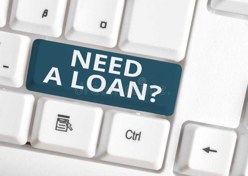 Handwriting text writing Need A Loan Question. Concept meaning asking he need money expected paid back with interest. Handwriting text writing Need A Loan stock photos