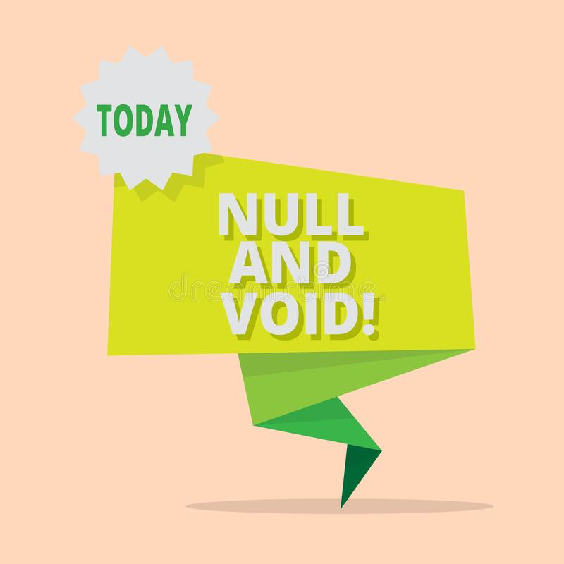 Handwriting text writing Null And Void. Concept meaning Cancel a contract Having no legal force Invalid Ineffective. Handwriting text writing Null And Void vector illustration