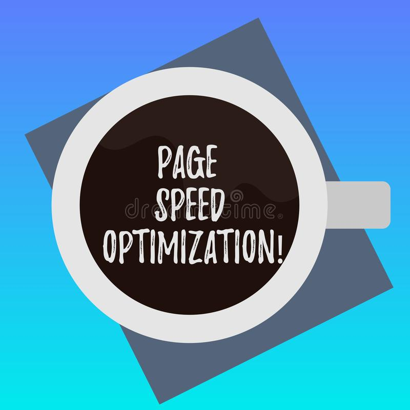 Handwriting text writing Page Speed Optimization. Concept meaning Improve the speed of content loading in a webpage Top. View of Drinking Cup Filled with vector illustration