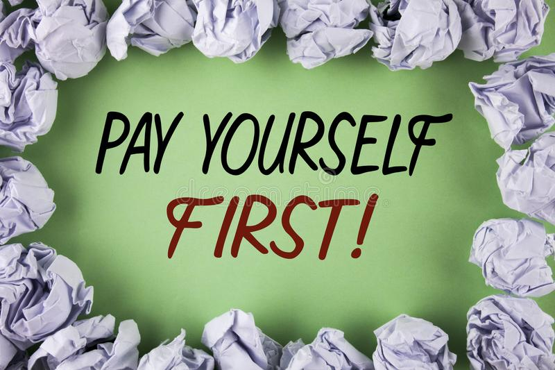 Handwriting text writing Pay Yourself First Motivational Call. Concept meaning Personal Finance Save money for future written on p. Handwriting text writing Pay royalty free stock photography
