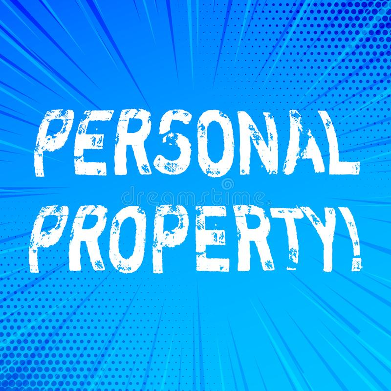 Handwriting text writing Personal Property. Concept meaning Belongings possessions assets private individual owner. Handwriting text writing Personal Property stock illustration
