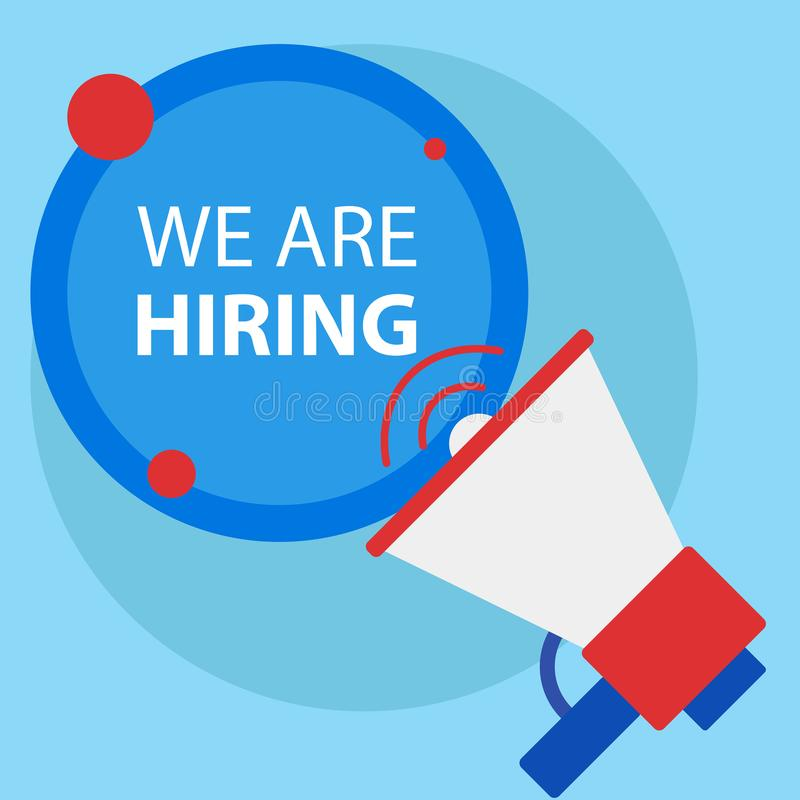 Handwriting text writing We re are Hiring. Concept meaning Advertising Employment Workforce Placement New Job or join. Recuritment team. Person Showing concept stock illustration