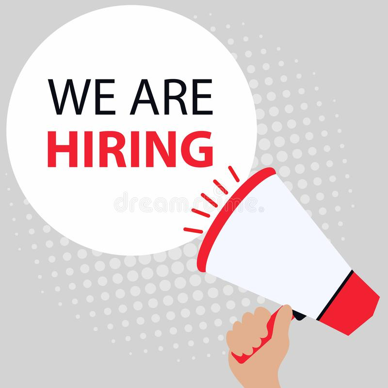 Handwriting text writing We re are Hiring. Concept meaning Advertising Employment Workforce Placement New Job or join. Recuritment team. Person Showing concept royalty free illustration