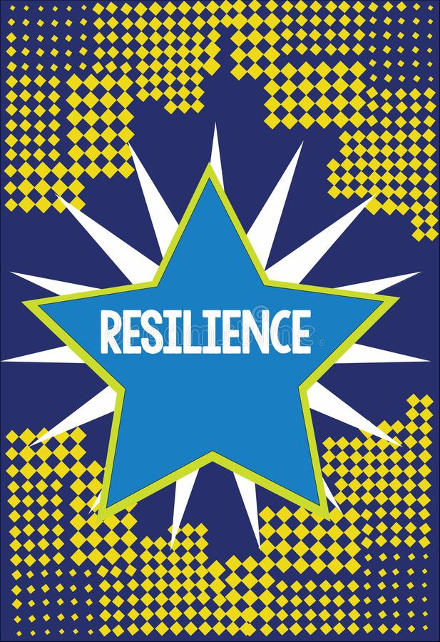 Handwriting text writing Resilience. Concept meaning Capacity to recover quickly from difficulties Persistence.  stock illustration