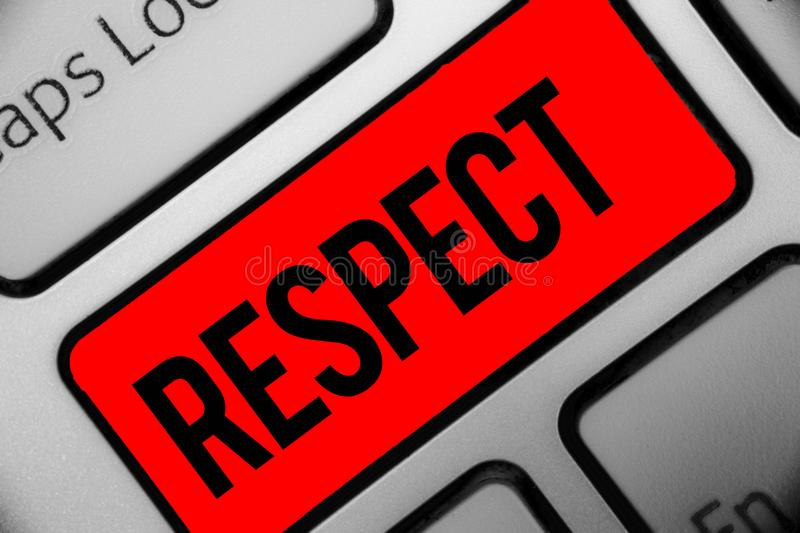 Handwriting text writing Respect. Concept meaning Feeling of deep admiration for someone or something Appreciation Keyboard grey k. Ey silver laptop computer stock images