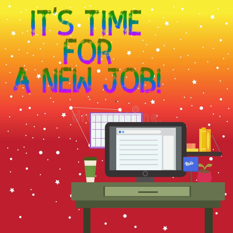 Handwriting text writing It S Time For A New Job. Concept meaning having paid position regular employment photo of. Handwriting text writing It S Time For A New royalty free illustration