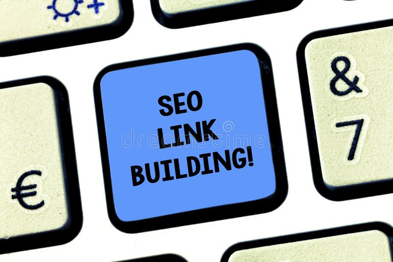 Handwriting text writing Seo Link Building. Concept meaning getting other websites to link back your website Keyboard. Key Intention to create computer message stock images