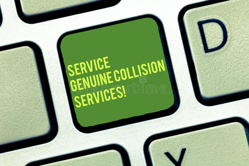 Handwriting text writing Service Genuine Collision Services. Concept meaning Auto car crash good great services Keyboard. Key Intention to create computer royalty free stock photos