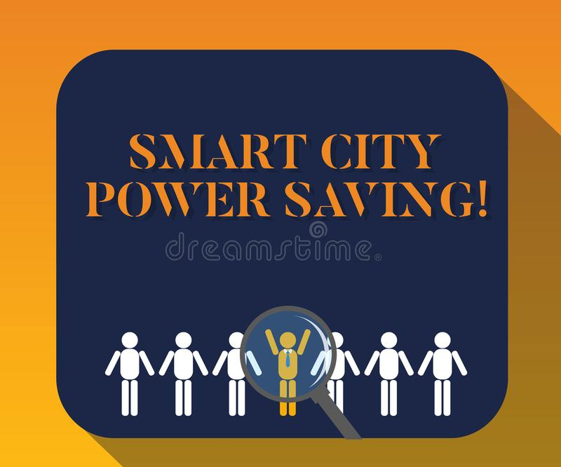 Handwriting text writing Smart City Power Saving. Concept meaning Connected technological cities electricity savings Magnifying. Glass Over Chosen Man Figure stock photography