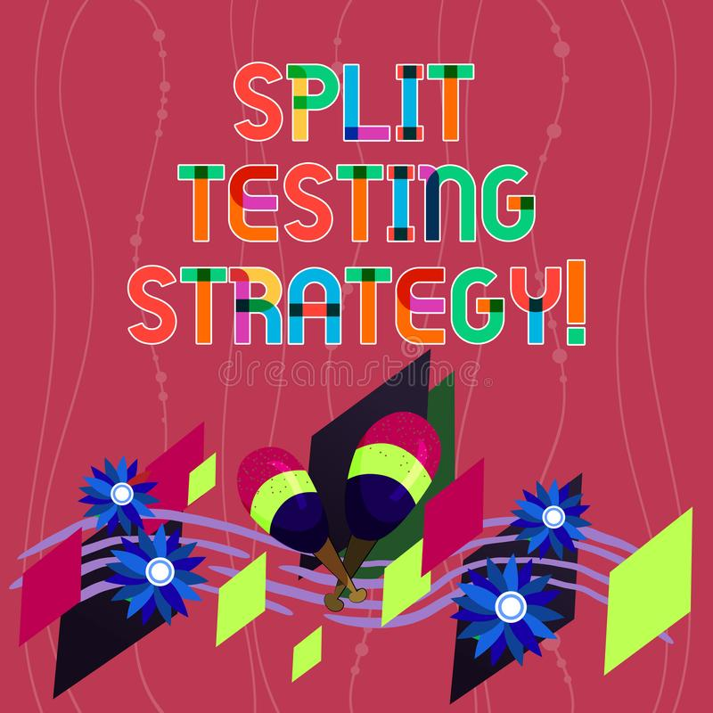 Handwriting text writing Split Testing Strategy. Concept meaning conducting experiments to improve website metric royalty free illustration