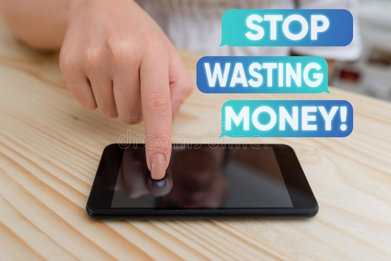 Handwriting text writing Stop Wasting Money. Concept meaning advicing demonstrating or group to start saving and use it. Handwriting text writing Stop Wasting stock photo