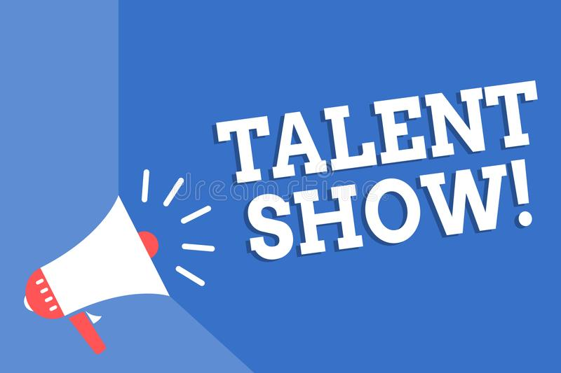 Handwriting text writing Talent Show. Concept meaning Competition of entertainers show casting their performances Megaphone loudsp. Eaker blue background stock illustration