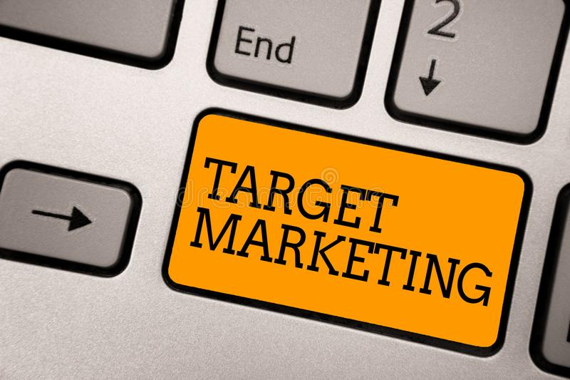 Handwriting text writing Target Marketing. Concept meaning Audience goal Chosen clients customers Advertising Typing work computer stock photos