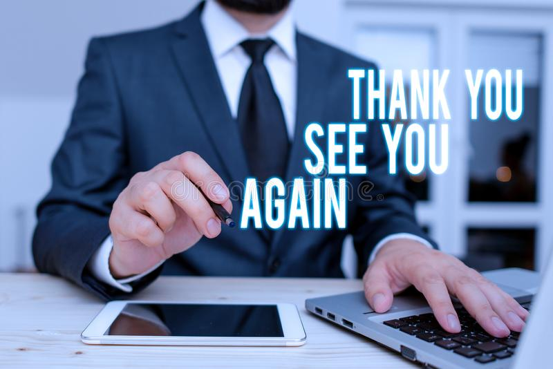 Handwriting text writing Thank You See You Again. Concept meaning Appreciation Gratitude Thanks I will be back soon. Handwriting text writing Thank You See You stock photography