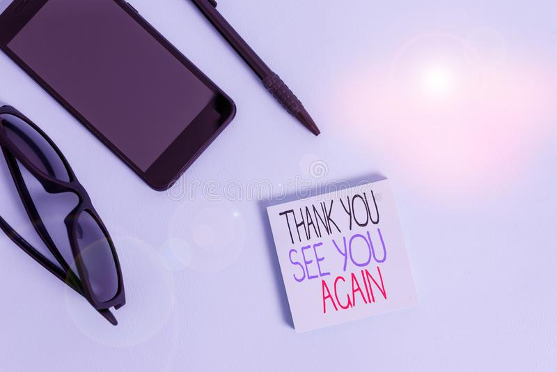 Handwriting text writing Thank You See You Again. Concept meaning Appreciation Gratitude Thanks I will be back soon. Handwriting text writing Thank You See You stock photos