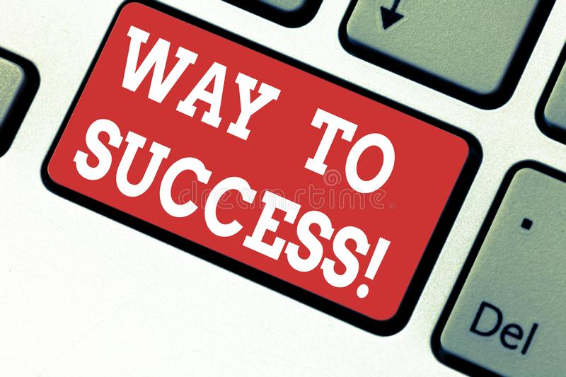 Handwriting text writing Way To Success. Concept meaning On the right path to be successful achieving goals dreams stock photos