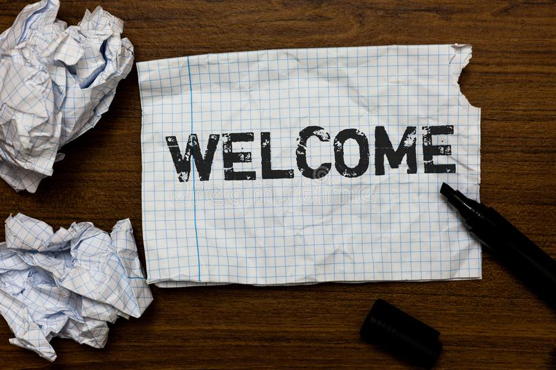 Handwriting text writing Welcome. Concept meaning Warm salutation acknowledgement for someone amiable loved thanked Ideas papers i. Nspiration memories love royalty free stock photos