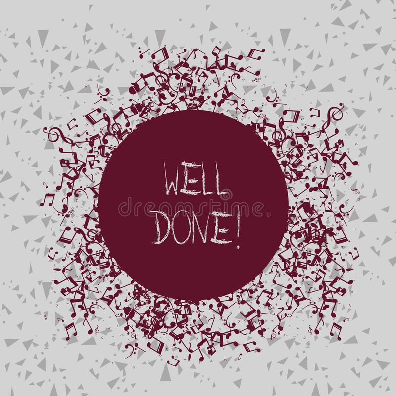 Handwriting text writing Well Done. Concept meaning used praising demonstrating or group for something have done good. Handwriting text writing Well Done royalty free illustration