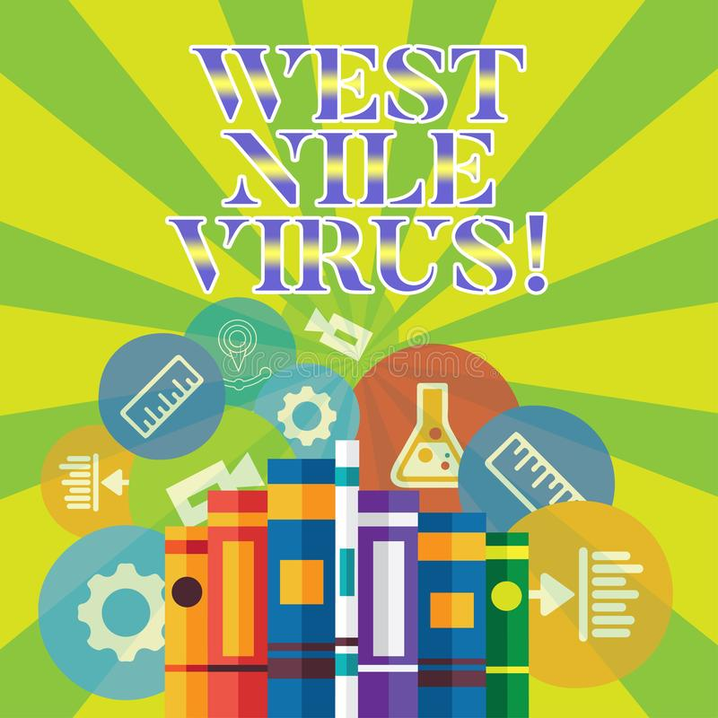 Handwriting text writing West Nile Virus. Concept meaning Viral infection cause typically spread by mosquitoes. Handwriting text writing West Nile Virus royalty free illustration