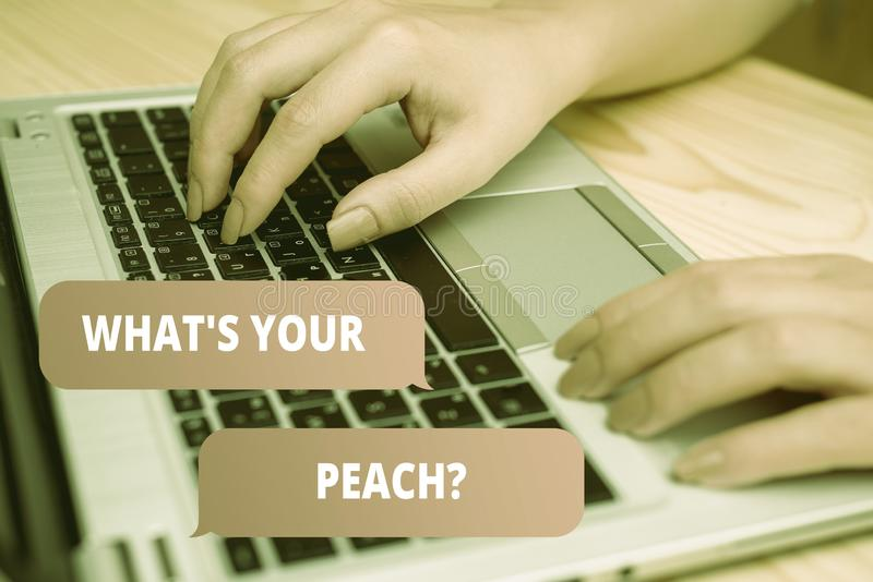 Handwriting text writing What S Is Your Peach question. Concept meaning an exceptionally good demonstrating or thing. Handwriting text writing What S Is Your royalty free stock photos