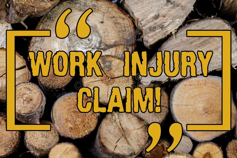 Handwriting text writing Work Injury Claim. Concept meaning insurance providing medical benefits to employees Wooden. Background vintage wood wild message ideas royalty free stock photography
