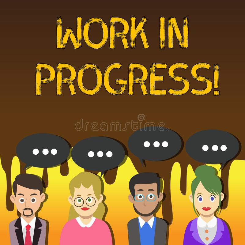 Handwriting text writing Work In Progress. Concept meaning People is working right know to deliver expected results. Handwriting text writing Work In Progress royalty free illustration