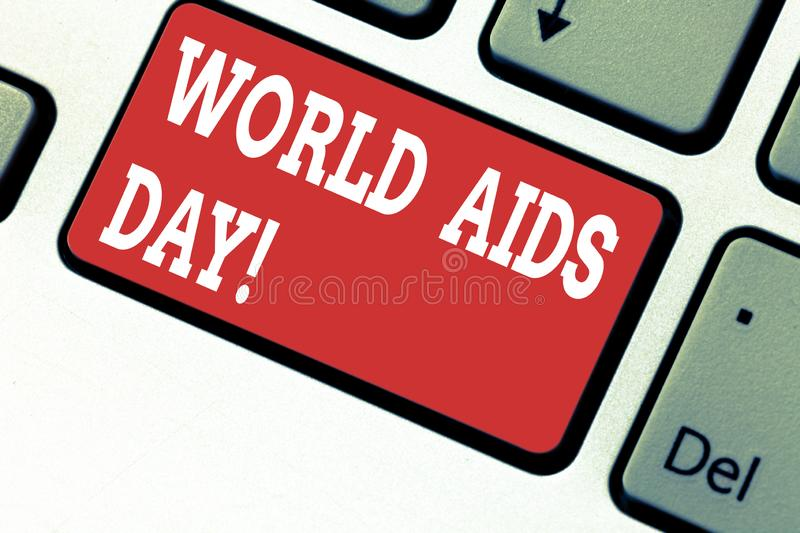 Handwriting text writing World Aids Day. Concept meaning 1st December dedicated to raising awareness of the AIDS. Keyboard key Intention to create computer royalty free stock images