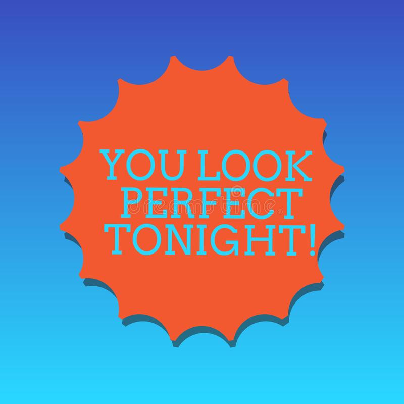 Handwriting text writing You Look Perfect Tonight. Concept meaning Flirting beauty appreciation roanalysistic feelings. Blank Seal with Shadow for Label Emblem royalty free illustration