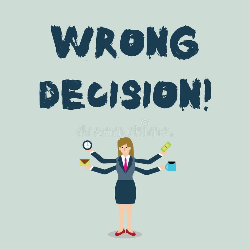 Handwriting text Wrong Decision. Concept meaning Action or conduct inflicting harm without due provocation Businesswoman. Handwriting text Wrong Decision stock illustration