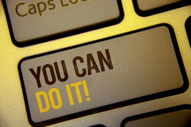 Handwriting text You Can Do It Motivational Call. Concept meaning Inspirational Message Motivational Positive Text two Words writt stock photo