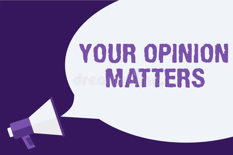 Handwriting text Your Opinion Matters. Concept meaning to Have your say Providing a Valuable Input to Improve Megaphone. Loudspeaker speech bubbles important royalty free illustration
