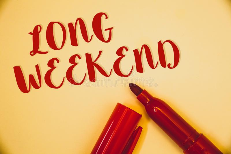 Handwriting text Long Weekend. Concept meaning Short vacation Holiday season Relaxing Recreation timeIdeas messages words red lett royalty free stock photos